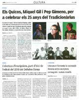 Els Quicos, Miquel Gil i Pep Gimeno, per a celebrar els 25 anys del Tradicionàrius.
