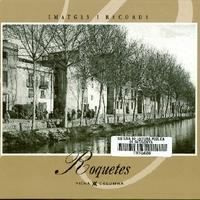 """""""Imatges i Records"""" Roquetes, de Ramon J. Barberà Salayet i Manuel Roé Beltràn"""