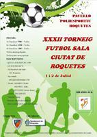 XXXII Torneig Futbol Sala Ciutat de Roquetes
