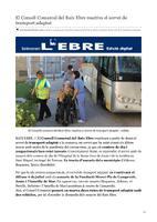El Consell Comarcal del Baix Ebre reactiva el servei de transport adaptat.