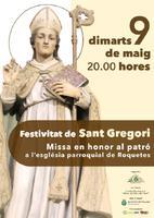 Festivitat de Sant Gregori: missa en honor al patró a l'església parroquial de Roquetes: dimarts 9 de maig de 2017