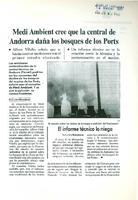 Medi Ambient cree que la central de Andorra daña los bosques de los Ports