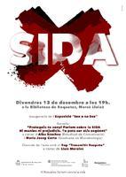 Dia Internacional del VIH a la Biblioteca de Roquetes, 13 de desembre del 2019<br /><br /> Sida: Inauguració de l&#039;Exposició &quot;Sex o no Sex&quot;<br /><br /> Xerrada: Protegeix-te cony! Parlem sobre la SIDA, ni manies ni prejudicis, tu pots ser el/la següent, a càrrec d&#039;Alba Sànchez i Maria Josep Curto. <br /><br /> Cloenda de l&#039;acte amb el Rap &#039;Transmitir Respeto&#039; a càrrec de Lluís Morales