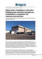 Salut activa mediadors culturals i Padesa posa monitors perquè els treballadors compleixin les mesures preventives.
