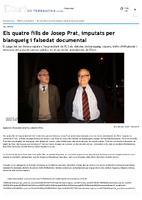 Els quatre fills de Josep Prat, imputats per blanqueig i falsedat documental