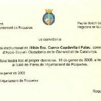 Invitació de l'Alcalde de Roquetes, Francesc A. Gas Ferré i la Regidora de Qualitat de Vida, Pepita Bosch Sabaté, a la visita institucional de l'Hble Sra. Carme Capdevila i Palau, Consellera d'Acció Social i Ciutadania de la Generalitat de Catalunya, 18 de gener de 2008