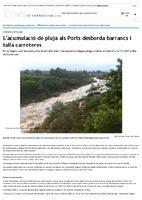 L'acumulació de pluja als Ports desborda barrancs i talla carreteres