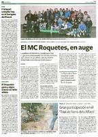 El MC Roquetes, en auge