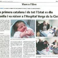 La primera catalana i de tot l'Estat es diu Noèlia i va nàixer a l'Hospital Verge de la Cinta