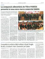 La companyia alimentària de l'Ebre PADESA presenta la seua nova marca comercial Aldelís.