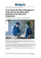 Les Terres de l'Ebre dobleguen la corba de risc de rebrot, però augmenten els ingressos hospitalaris.
