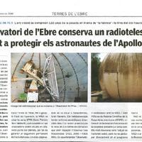 L'Observatori de l'Ebre conserva un radiotelescopi, destinat a protegir els astronautes de l'Apollo 11.