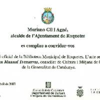 Tarjetó de la inauguració oficial de la Biblioteca Municipal de Roquetes a càrrec de l'Hble Sr. Joan Manuel Tresserras, conseller de Cultura i Mitjans de Comunicació de la Generalitat de Catalunya