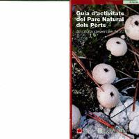 Guia d'activitats del Parc Natural dels Ports: de juliol a desembre de 2010