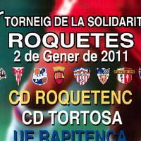 1r Torneig de la solidaritat Roquetes: 2 de Gener de 2011