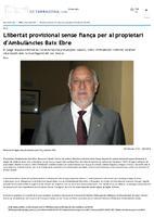 Llibertat provisional sense fiança per al propietari d'ambulàncies Baix Ebre