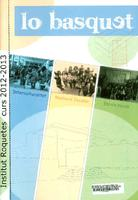 Lo Basquet: Revista de l'Institut de Roquetes,  núm 10, curs 2012-2013