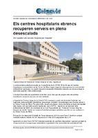 Els centres hospitalaris ebrencs recuperen serveis en plena desescalada.