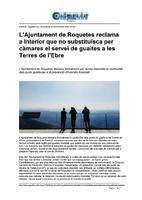 L'Ajuntament de Roquetes reclama a Interior que no substituïsca per càmares el servei de guaites a les Terres de l'Ebre.