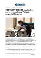 El DOGC publica les noves restriccions a Tortosa, Amposta i Roquetes.