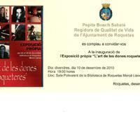 """Inauguració de l'exposició """"L'art de les dones roqueteres"""": divendres 10 de desembre del 2010"""