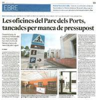 Les oficines del Parc dels Ports, tancades per manca de pressupost