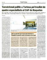 Terratrèmol polític a Tortosa pel trasllat de quatre especialitats al CAP de Roquetes.