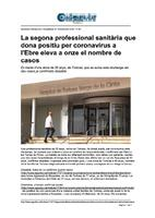 La segona professional sanitària que dona positiu per coronavirus a l'Ebre eleva a onze el nombre de casos.