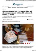 Demanen penes de fins a 22 anys de presó per als principals acusats del frau dels exàmens de conduir a Tortosa.