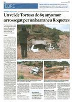 Un veí de Tortosa de 69 ants mor arrossegat per un barranc a Roquetes