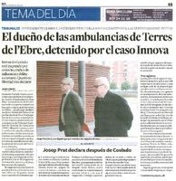 El dueño de las ambulancias de Terres de l'Ebre, detenido por el caso Innova