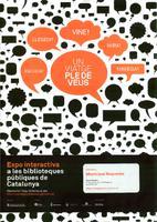 Un viatge ple de veus: Exposició interactiva a les biblioteques públiques de Catalunya