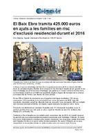 El Baix Ebre tramita 425.000 euros en ajuts a les famílies en risc d'exclusió residencial durant el 2016.