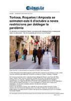 Tortosa, Roquetes i Amposta se sotmeten este 6 d'octubre a noves restriccions per doblegar la pandèmia.