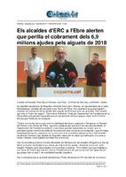 Els alcaldes d'ERC a l'EBre alerten que perilla el cobrament dels 6,9 milions ajudes pels aiguats de 2018.