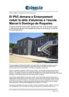 El PSC demana a Ensenyament reduir la ràtio d'alumnes a l'escola Marcel·lí Domingo de Roquetes.