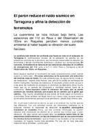 El parón reduce el ruido sísmico en Tarragona y afina la detección de terremotos.