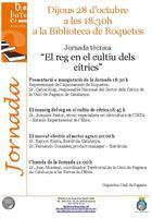 """Jornada tècnica """"El reg en el cultiu dels cítrics"""": dijous 28 d'octubre de 2010 a la Biblioteca de Roquetes Mercè Lleixà"""