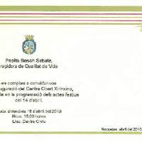 Invitació de Pepita Bosch Sabaté, Regidora de Qualitat de Vida de l'Ajuntament de Roquetes a la inauguració del Centre Obert Xirinxina, emmarcada en la programació dels actes festiu del 14 d'abril, 2010