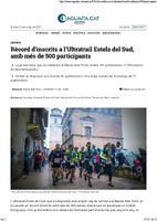 Rècord d'inscrits a l'Ultratrail Estels del Sud, amb més de 500 participants.