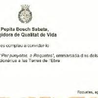 Invitació de Pepita Bosch Sabaté, Regidora de Qualitat de Vida de l'Ajuntament de Roquetes, a la inauguració de la II Exposició 'Per punyetes, a Roquetes' emmarcada dins dels actes del Tradicionàrius a les Terres de l'Ebre, 2009
