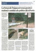 La força de l'aigua arrenca ponts i malmet camins als pobles dels Ports.