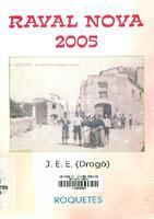 Raval Nova,  Roquetes 2005: records del meu barri de Joaquin Espuny Estrada (Dragó)
