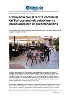 L'afluència cau al centre comercial de Tortosa amb els establiments preocupats per les recomanacions.