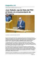Joan Sabaté, cap de llista del PSC al Senat a la circumscripció de Tarragona