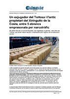 Un exjugador del Tortosa i l'antic propietari del Xiringuito de la Costa, entre 5 ebrencs empresonats per narcotràfic.