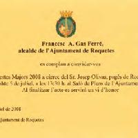 Invitació de Francesc A. Gas Ferré, alcalde de Roquetes, convidant al pregó oficial de Festes Majors 2008, a càrrec del Sr. Josep Olivas, juliol 2008