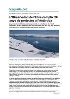 L'Observatori de l'Ebre complix 20 anys de projectes a l'Antàrtida