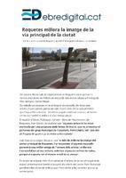 Roquetes millora la imatge de la via principal de la ciutat.