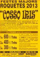 """Festes Majors Roquetes 2013 """"Cosso Iris"""""""